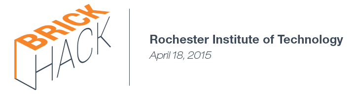 Brick Hack 2015 at Rochester Institute of Technology April 18, 2015